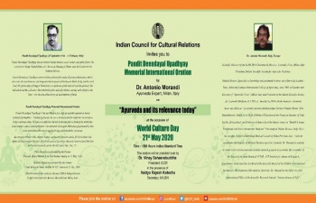 "World Culture Day: Pandit Deendayal Upadhyay Memorial International Oration on ""Ayurveda & its relevance today"" by Dr. Antonio Morandi, #Ayurveda Expert from #Italy. President of ICCR Dr. Vinay Sahasrabuddhe shall preside over the session. Please join us on FACEBOOK LIVE on 21 May at 3:00 pm"
