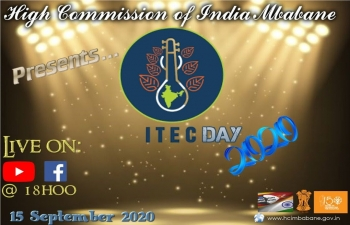 High Commission of India, Mbabane goes LIVE today at 1800 hrs to celebrate ITEC Day 2020 - Join us